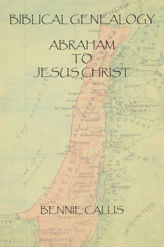 Biblical Genealogy Abraham to Jesus Christ
